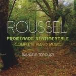 Emanuele-Torquati-Albert-Roussel-Promenade-Sentimentale-Complete-Piano-Music
